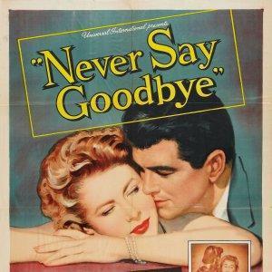 Никогда не говори прощай
